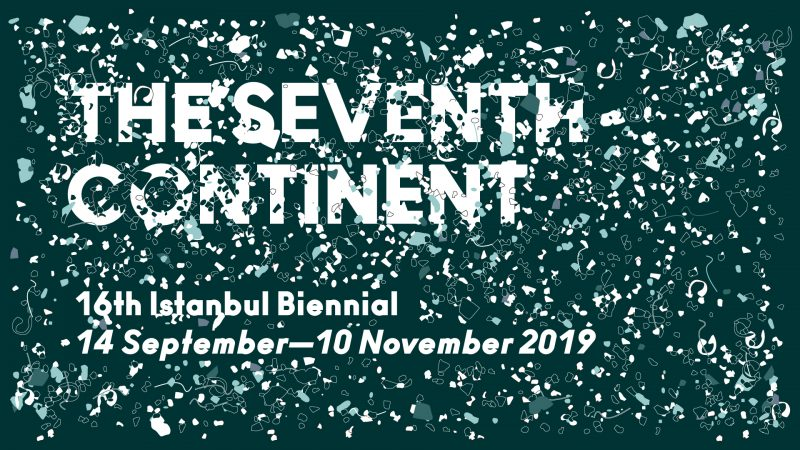 The Seventh Continent: The 16th Istanbul Biennial